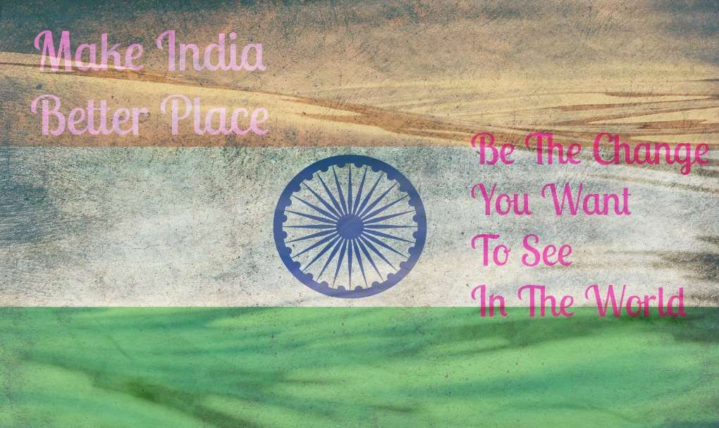 make india better place